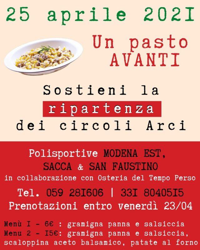 Sostieni la ripartenza dei Circoli ARCI.  Domenica 25 Aprile 2021 @otp_modenaest  Polisportive San Faustino, Modena Est e Sacca.  Riservato ai Soci ARCI